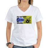 I'd Rather Be Playing My Drums Shirt