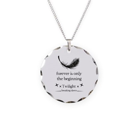 Forever is only the beginning Necklace Circle Char