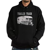 Trailer Trash  Hoodie