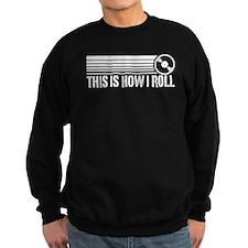 This Is How I Roll Vinyl Sweatshirt