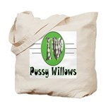 Pussy Willows Tote Bag