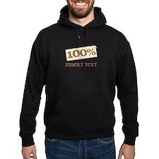 100% Hoodie