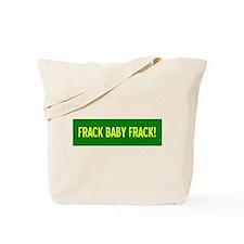Frack Baby Frack Tote Bag