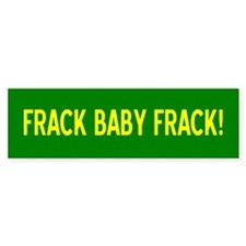 Unique Hydrofracking Bumper Sticker