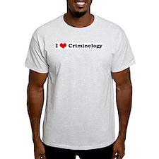 I Love Criminology Ash Grey T-Shirt