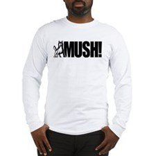 Husky Mush Long Sleeve T-Shirt