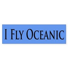I Fly Oceanic Bumper Bumper Sticker