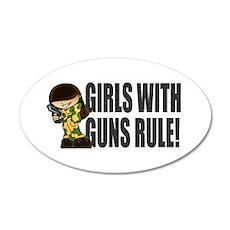 Girls With Guns Rule 22x14 Oval Wall Peel