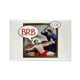 """BRB Jesus"" Rectangle Magnet"