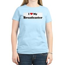 I Love Broadcaster Women's Pink T-Shirt