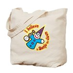 I Believe in Banjo Tote Bag