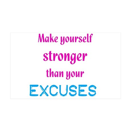 Stronger Than Excuses 38.5 x 24.5 Wall Peel