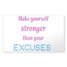 Stronger Than Excuses Stickers