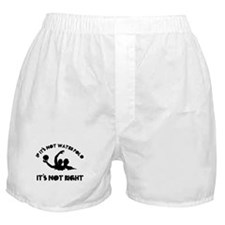 If it's not water polo it's not right Boxer Shorts