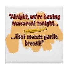 Macaroni Tonight Tile Coaster