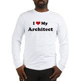 I Love Architect Long Sleeve T-Shirt
