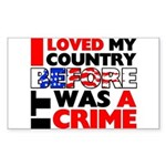 """""""Before It Was a Crime"""" Sticker (Rectang"""