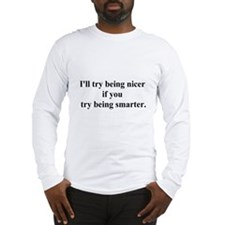 try being smarter Long Sleeve T-Shirt