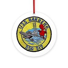 USS Barbero SSG 317 Ornament (Round)