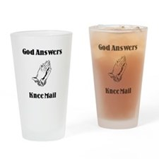 God Answers Knee Mail Drinking Glass