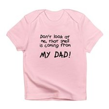 Baby Blame Dad Infant T-Shirt
