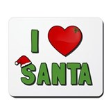 I Love Santa Mousepad