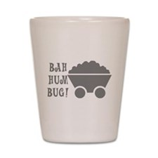 Bah Hum Bug Shot Glass