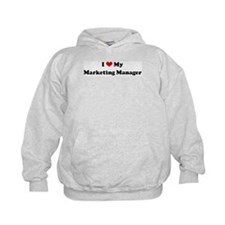 I Love Marketing Manager Hoodie