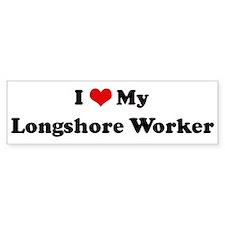 I Love Longshore Worker Bumper Bumper Sticker