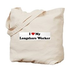 I Love Longshore Worker Tote Bag