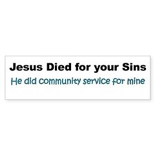 Jesus/Community Service Bumper Sticker