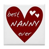 Heart Best Nanny Ever Tile Coaster