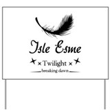 Isle Esme Yard Sign