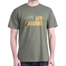 I'd Rather Be Off Roading T-Shirt