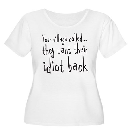 village idiot Women's Plus Size Scoop Neck T-Shirt