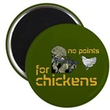 No Points for Chickens Magnet
