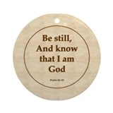 &quot;Be Still&quot; Psalm Ornament (Round)