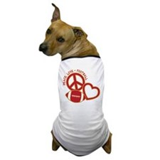 Peace, Love & Football Dog T-Shirt