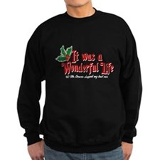 It Was a Wonderful Life Sweatshirt