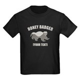Honey Badger Custom T