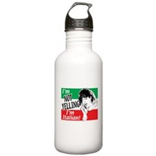 I'm Not Yelling I'm Italian! (Gals) Water Bottle