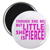 She is Fierce - Stamped Pink Magnet