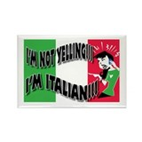 I'm Not Yelling I'm Italian! (Gals 2) Rectangle Ma