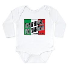 I'M NOT YELLING (Generic) Long Sleeve Infant Bodys