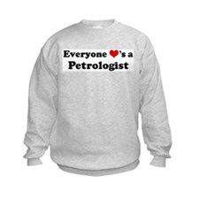 Loves a Petrologist Sweatshirt
