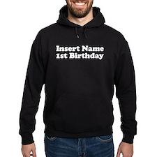 1st Birthday Hoodie