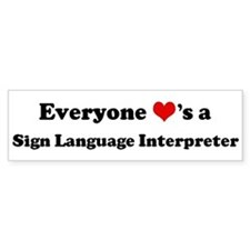 Loves a Sign Language Interpr Bumper Bumper Sticker