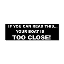 IF YOU CAN READ THIS... Car Magnet 10 x 3