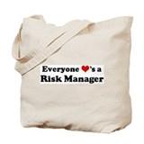 Loves a Risk Manager Tote Bag
