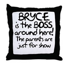 Bryce is the Boss Throw Pillow